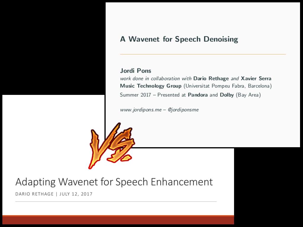 Slides: A Wavenet for Speech Denoising | Jordi Pons