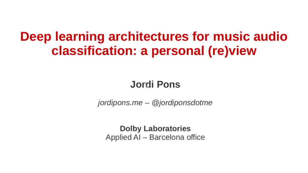 Jordi Pons | Jordi Pons – Audio Engineering Researcher